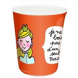 """Gobelet Princesse """"Je ne bois pas d'un seul trait"""" - Petit Jour Paris"""